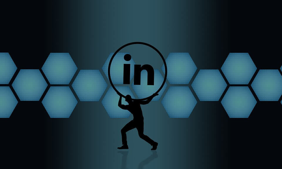 Follow These Strategies to Fully Optimize Your LinkedIn Profile